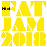 Mini FATJAM 2018