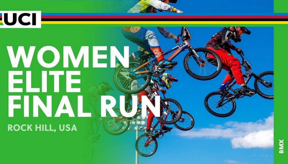 2017 UCI BMX World Championships – Women Elite Final Run / Rock Hill, USA