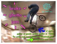 Broke Ghetto Jam 8 April