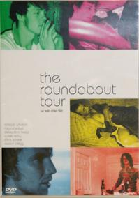 The Roundabout tour