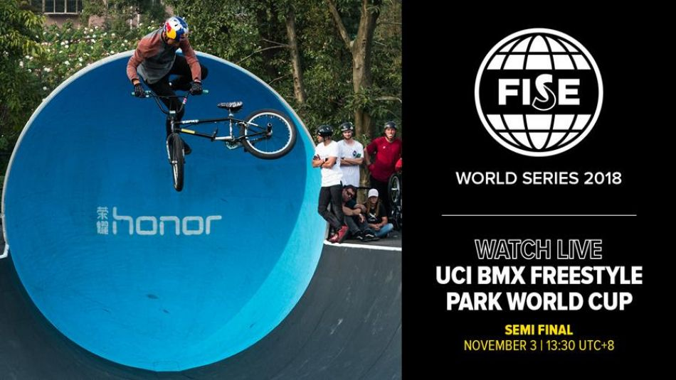 FWS CHENGDU 2018: UCI BMX Freestyle Park World Cup Semi Final