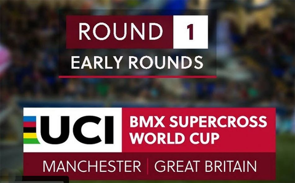 2019: UCI BMX SX Manchester LIVE - RD1 - Early Rounds 11 by bmxlivetv