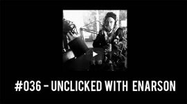 #036 - Unclicked with Enarson / The Rollback: a BMX Podcast
