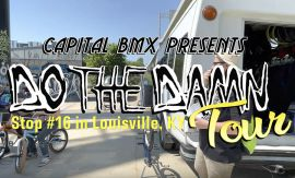 Do the Damn Tour: Stop #16 in Louisville, KY (Official Highlights) by Capital Crew BMX Videos