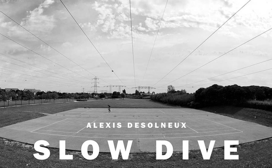 ALEXIS DESOLNEUX - SLOW DIVE by HERESY BMX