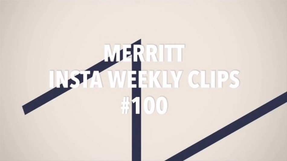 MERRITT - Insta Weekly Clips #100  from Evo Distribution